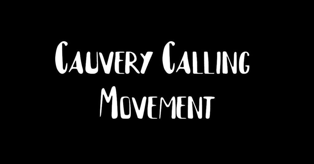 cauvery calling movement
