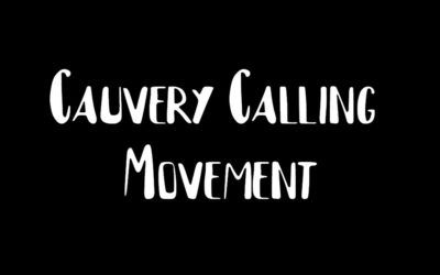 What is Cauvery Calling Project and what is the need of it?