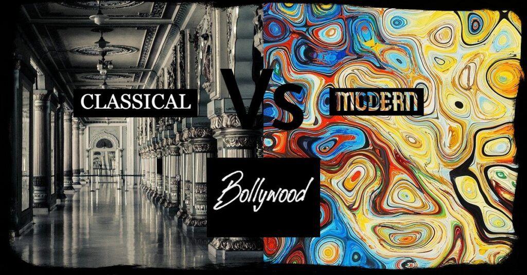 classical vs modern bollywood