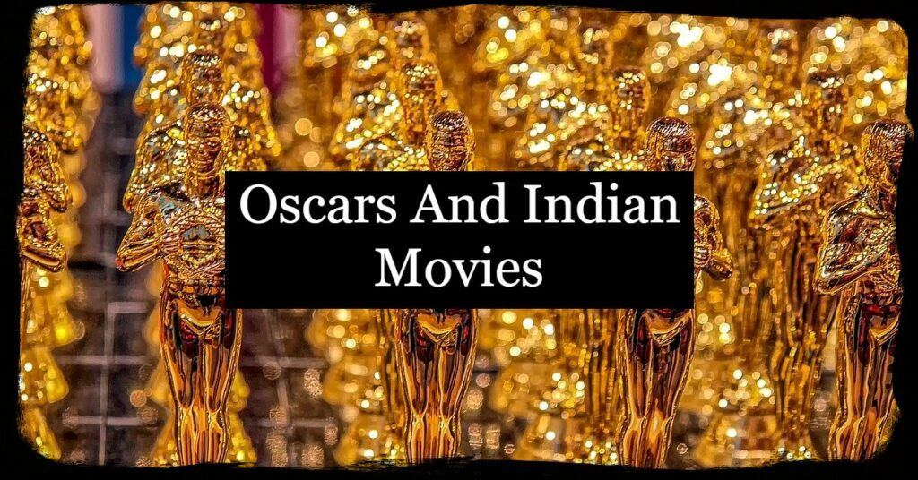 indian movies in oscars