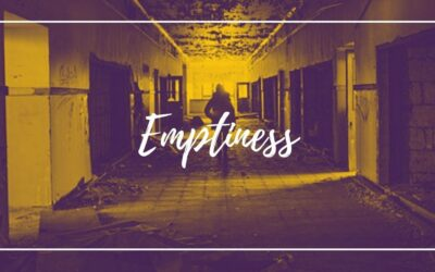 Emptiness: Heaviest To Carry