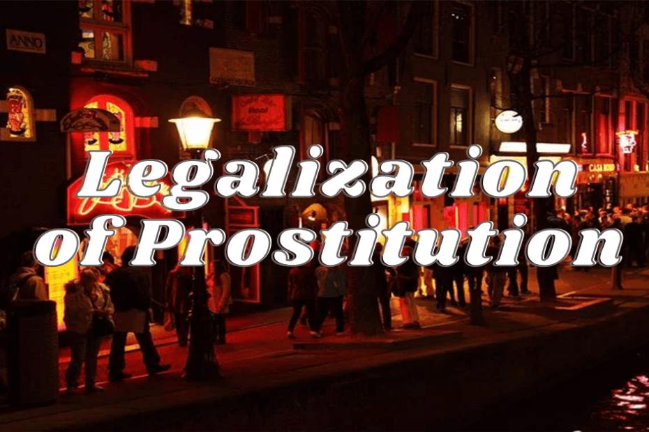 Legalization Of Prostitution