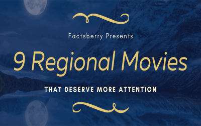 9 Regional Movies that deserve more attention