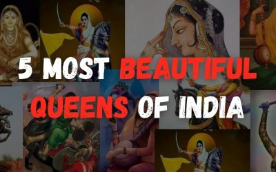 5 Most beautiful Queens of India and the story of their Sacrifices